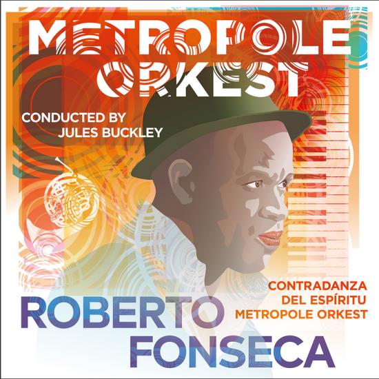 Roberto Fonseca Metropol Spotify Contradanza Espiritu